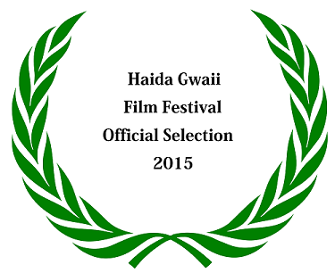 Official selection at Haida Gwaii Film Festival